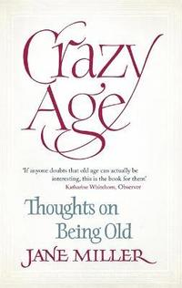 Crazy Age (inbunden)