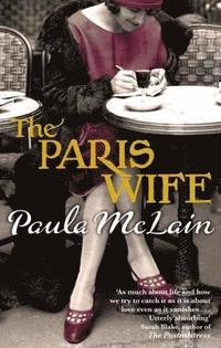 The Paris Wife (h�ftad)