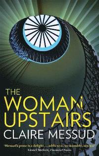 The Woman Upstairs (h�ftad)