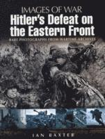 Hitler's Defeat on the Eastern Front (h�ftad)