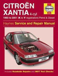 Citroen Xantia Petrol and Diesel Service and Repair Manual (inbunden)