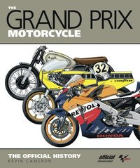 The Grand Prix Motorcycle (inbunden)