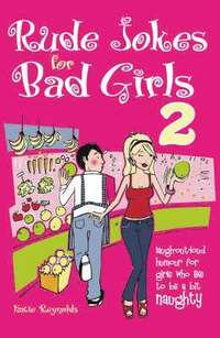 Rude Jokes for Bad Girls 2 (inbunden)