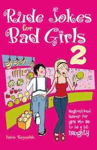 The Rude Jokes for Bad Girls (inbunden)