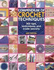 Compendium of Crochet Techniques (h�ftad)