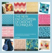 The New Encyclopedia of Crochet Techniques (kartonnage)