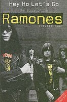 Hey Ho Let's Go: The Story of the Ramones (h�ftad)