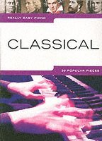 Really Easy Piano: Classical (h�ftad)