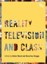 Reality Television and Class (h�ftad)