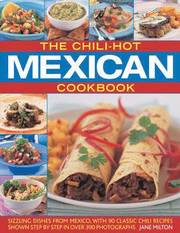 The Chili-hot Mexican Cookbook (h�ftad)