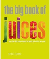 The Big Book of Juices (inbunden)