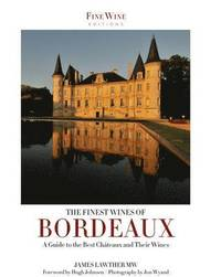 The Finest Wines of Bordeaux (h�ftad)