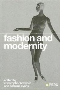Fashion and Modernity (h�ftad)