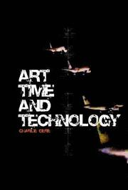 Art, Time and Technology (inbunden)