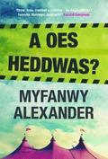 A Oes Heddwas?