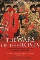 A Brief History of the Wars of the Roses (h�ftad)