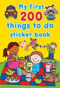 My First 200 Things To Do Sticker Book (h�ftad)