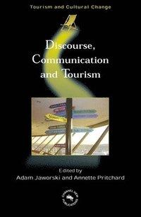 Discourse, Communication and Tourism (inbunden)