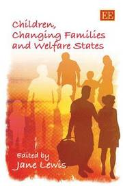 Children, Changing Families and Welfare States (inbunden)