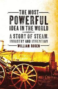 The Most Powerful Idea in the World (h�ftad)