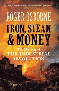 Iron, Steam &; Money (h�ftad)