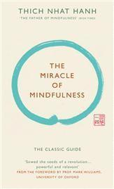 The Miracle of Mindfulness (h�ftad)