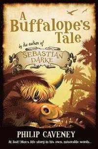 A Buffalope's Tale (h�ftad)