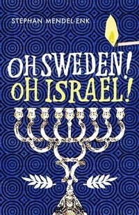 Oh Sweden! Oh Israel! (pocket)