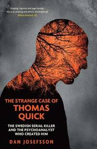 The Strange Case of Thomas Quick (mp3-bok)