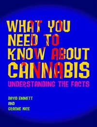 What You Need to Know About Cannabis (e-bok)