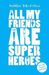 All My Friends are Superheroes (ljudbok)