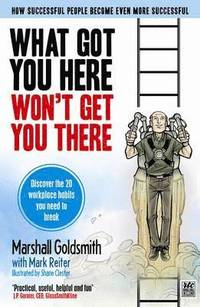 What Got You Here Won't Get You There (h�ftad)