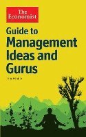 The Economist Guide to Management Ideas and Gurus (h�ftad)