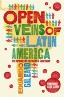 The Open Veins of Latin America (h�ftad)