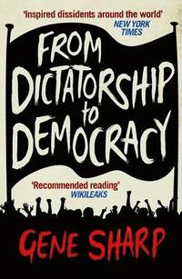 From Dictatorship to Democracy (h�ftad)