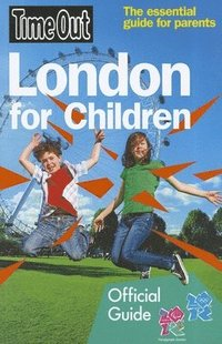 Time Out London for Children (h�ftad)
