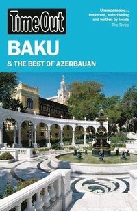 Time Out Baku &; the Best of Azerbaijan (h�ftad)
