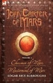 John Carter Of Mars - Volume 3 - Chessme (h�ftad)