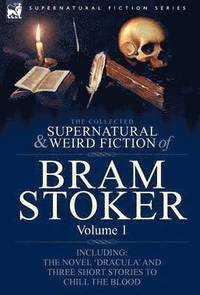 The Collected Supernatural and Weird Fiction of Bram Stoker (pocket)