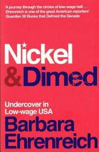 Nickel and Dimed (h�ftad)