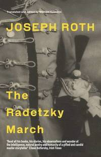 The Radetzky March (inbunden)