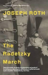 The Radetzky March (h�ftad)