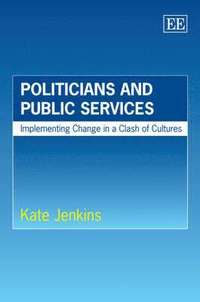 Politicians and Public Services (h�ftad)