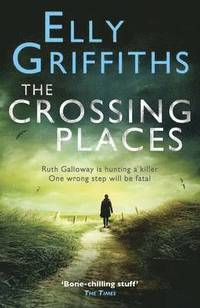 The Crossing Places (inbunden)