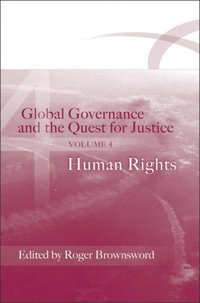 Global Governance and the Quest for Justice - Volume IV (e-bok)