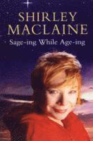 Sage-ing While Age-ing (inbunden)