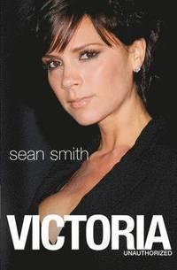 Victoria. Sean Smith - 9781847393166_victoria