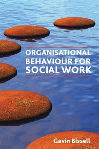 Organisational Behaviour for Social Work (h�ftad)
