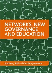 Networks, New Governance and Education (h�ftad)