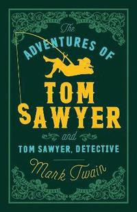 The Adventures of Tom Sawyer and Tom Sawyer Detective (h�ftad)